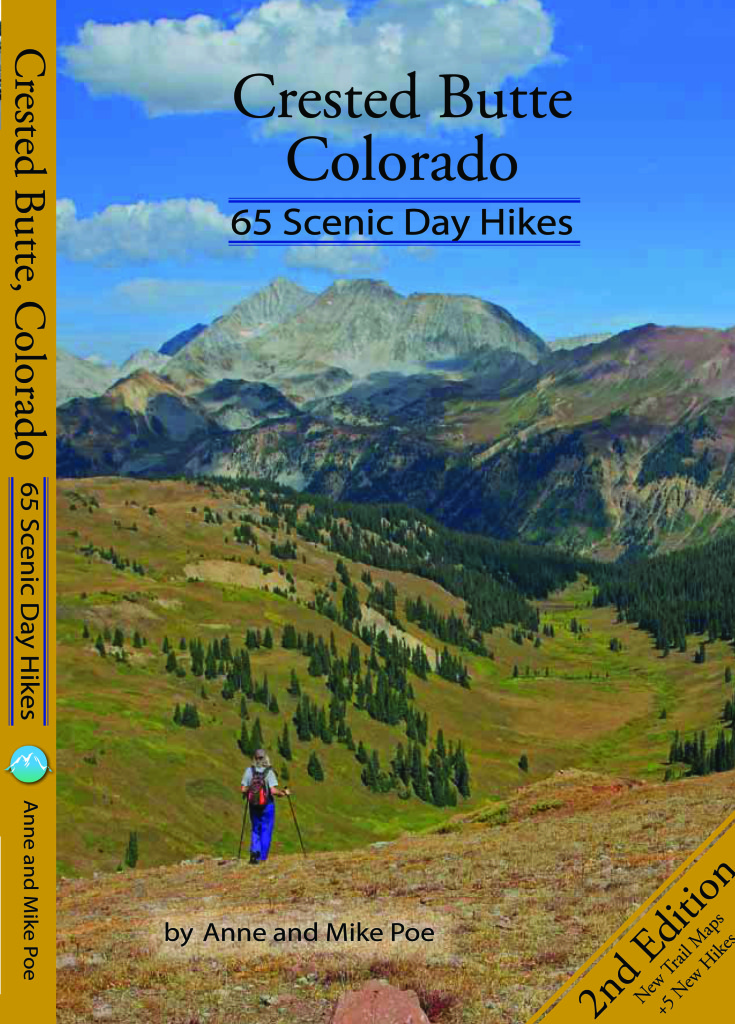 Anne & Mike Poe-Crested Butte Colorado: 65 Scenic Day Hikes