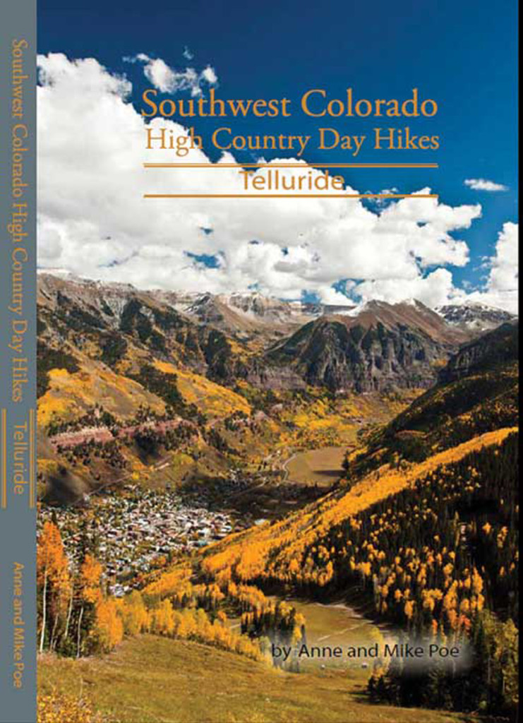 Southwest Colorado High Country Day Hikes: Telluride