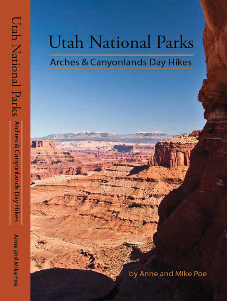 Anne & Mike Poe-Utah National Parks: Arches & Canyonlands Day Hikes